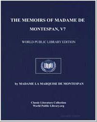 The Memoirs of Madame de Montespan, V7 by De Montespan, Madame La Marquise