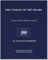 The Coming of the Friars by Jessopp, Augustus