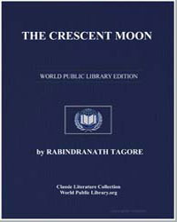 The Crescent Moon, Child Poems by Tagore, Rabindranath, Sir