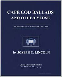 Cape Cod Ballads, And Other Verse by Lincoln, Joseph Cros