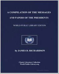 A Compilation of the Messages and Papers... by Richardson, James Daniel