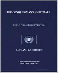 The Congressman's Nightmare by Morlock, Frank J.