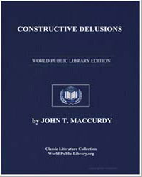 Constructive Delusions by Maccurdy, John T., M. D.