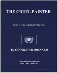 The Cruel Painter by Macdonald, George