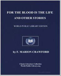 For the Blood Is the Life and Other Stor... by Crawford, Francis Marion