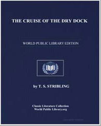 The Cruise of the Dry Dock by Stribling, T. S.