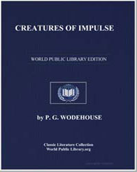 Creatures of Impulse by Wodehouse, Pelham Grenville