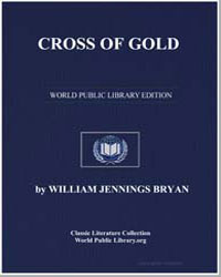 Cross of Gold by Bryan, William Jennings