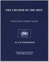 The Cruiser of the Mist by Ingraham, J. H.
