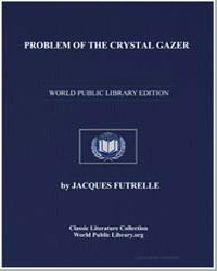 Problem of the Crystal Gazer by Futrelle, Jacques