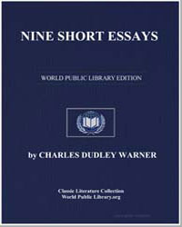 Nine Short Essays by Warner, Charles Dudley
