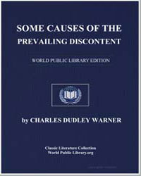 Some Causes of the Prevailing Discontent by Warner, Charles Dudley