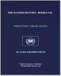 The Danish History, Books Iix by Grammaticus, Saxo