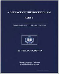 A Defence of the Rockingham Party, In Th... by Godwin, William