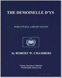 The Demoiselle Dys by Chambers, Robert William