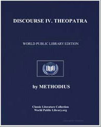 Discourse IV : Theopatra by