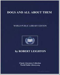Dogs and All about Them by Leighton, Robert