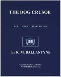 The Dog Crusoe : A Tale of the Western P... by Ballantyne, Robert Michael
