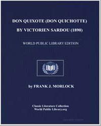 Don Quixote (Don Quichotte) by Sardou, Victorien