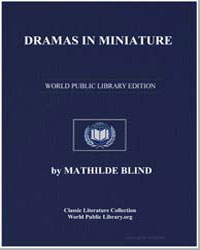 Dramas in Miniature by Blind, Mathilde