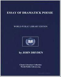 Essay of Dramatick Poesie by Dryden, John