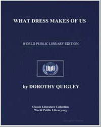 What Dress Makes of Us by Quigley, Dorothy