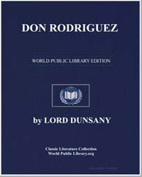 Don Rodriguez by Dunsany, Lord