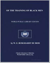 Of the Training of Black Men by Du Bois, William Edward Burghardt