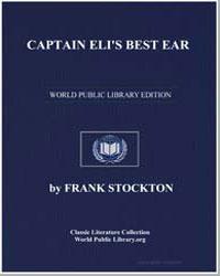 Captain Eli's Best Ear by Stockton, Frank Richard