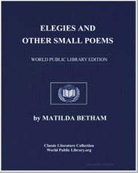 Elegies and Other Small Poems by Edwards, Matilda Barbara Betham