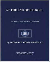 At the End of His Rope by Kingsley, Florence Morse, Mrs.