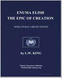 Enuma Elish : The Epic of Creation by King, L. W.