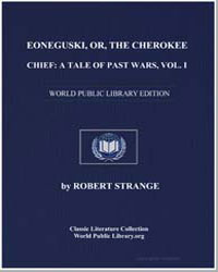 Eoneguski; Or, The Cherokee Chief : A Ta... by Strange, Robert