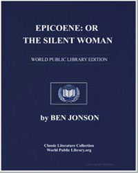 Epicoene : Or, The Silent Woman by Johnson, Ben