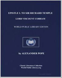 Epistle I. To Sir Richard Temple, Lord V... by Pope, Alexander