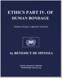 Ethics Part Iv. Of Human Bondage or the ... by De Spinoza, Benedict