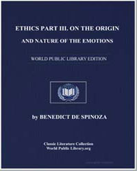 Ethics Part III on the Origin and Nature... by De Spinoza, Benedict
