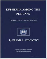 Euphemia Among the Pelicans by Stockton, Frank Richard