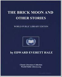 The Brick Moon and Other Stories by Hale, Edward Everett