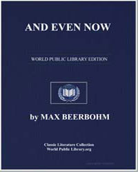 And Even Now by Beerbohm, Max