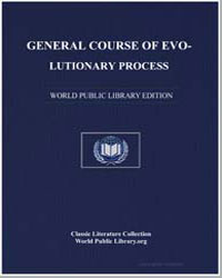 General Course of Evolutionary Process by