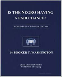 Is the Negro Having a Fair Chance? by Washington, Booker T.