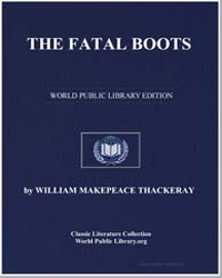The Fatal Boots by Thackeray, William Makepeace