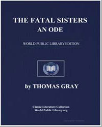 The Fatal Sisters. An Ode by Gray, Thomas