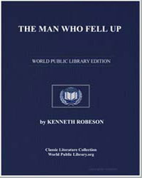 The Man Who Fell Up by Robeson, Kenneth