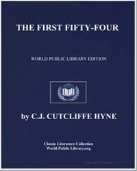 The First Fiftyfour by Hyne, Charles John Cutcliffe Wright