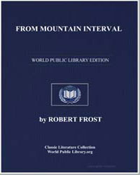 From Mountain Interval by Frost, Robert