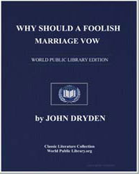 Why Should a Foolish Marriage Vow by Dryden, John