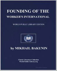 Founding of the Worker's International by Bakunin, Mikhail