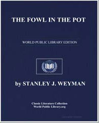 The Fowl in the Pot by Weyman, Stanley John
